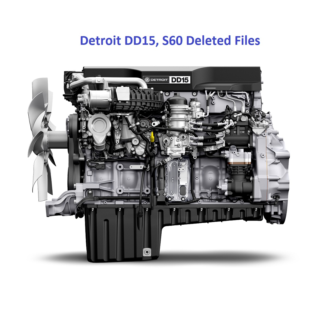 Detroit DD15, S60 Deleted Files